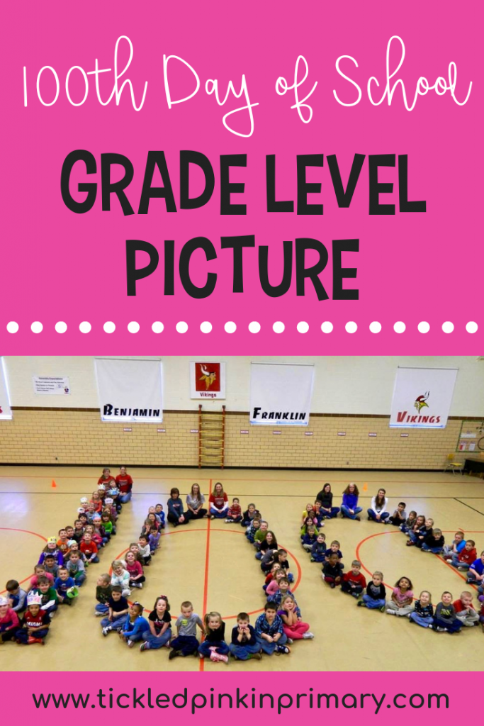 100th Day of School Grade Level Picture