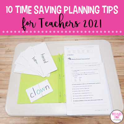 10 Time Saving Planning Tips for Teachers in 2021
