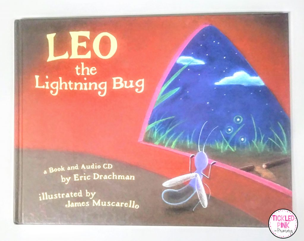 Leo the Lightning Bug book is a  great read aloud for teaching perseverance.
